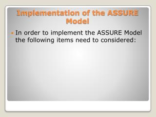 Implementation of the ASSURE Model