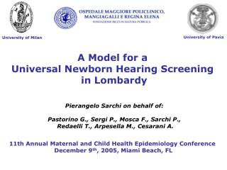 A Model for a Universal Newborn Hearing Screening  in Lombardy