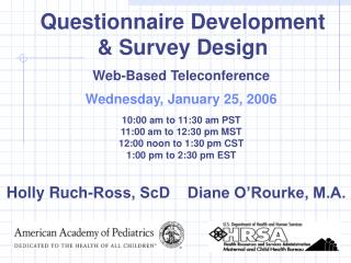 Questionnaire Development & Survey Design