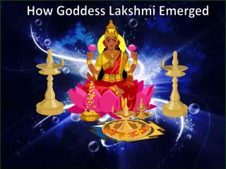 How Goddess Lakshmi Emerged