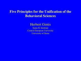 Five Principles for the Unification of the Behavioral Sciences