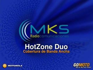 HotZone Duo