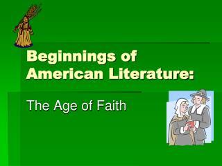 Beginnings of  American Literature: