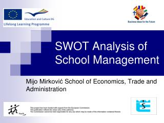 SWOT  A nalysis of  S chool  M anagement