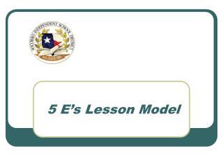 5 E's Lesson Model