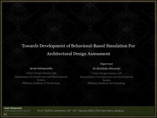 Towards Development of Behavioral-Based Simulation For Architectural Design Assessment