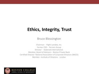 Ethics, Integrity, Trust
