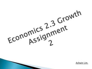 Economics 2.3 Growth Assignment 2