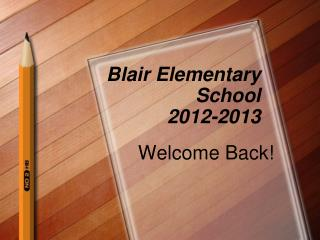 Blair Elementary School 2012-2013