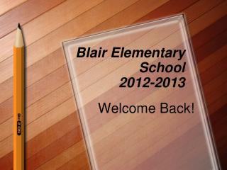 Blair Elementary School 2012-2013