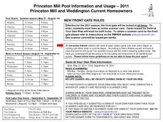 Pool Hours:  Summer season (May 21 - August 14)