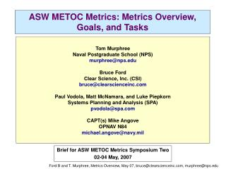 ASW METOC Metrics: Metrics Overview, Goals, and Tasks