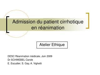 Admission du patient cirrhotique en r animation