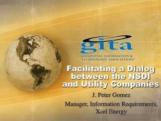 Facilitating a Dialog between the NSDI and Utility Companies