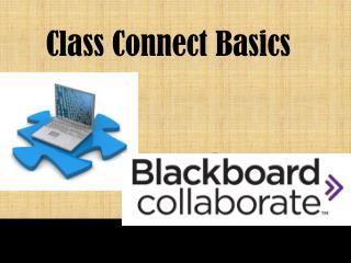 Class Connect Basics