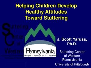 Helping Children Develop Healthy Attitudes Toward Stuttering
