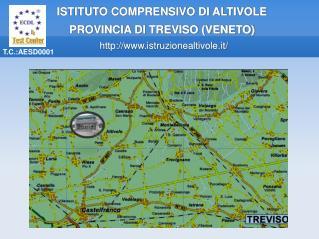 ISTITUTO COMPRENSIVO DI ALTIVOLE PROVINCIA DI TREVISO (VENETO)