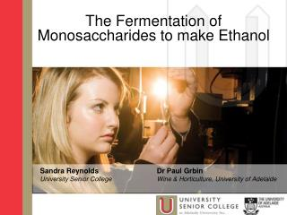 The Fermentation of  Monosaccharides to make Ethanol