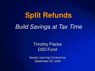 Timothy Flacke D2D Fund Assets Learning Conference September 20, 2006