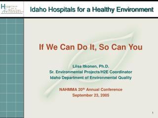 Idaho Hospitals for a Healthy Environment