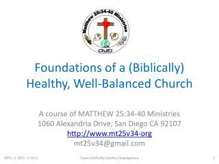 Foundations of a (Biblically) Healthy, Well-Balanced Church