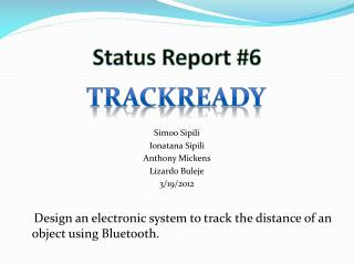 Status Report  #6