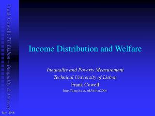 Income Distribution and Welfare