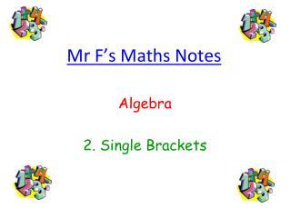 Mr F�s Maths Notes