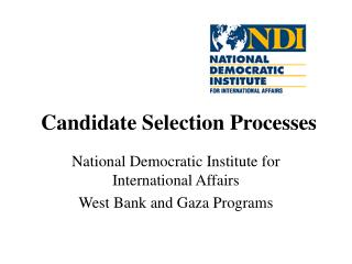 Candidate Selection Processes