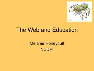 The Web and Education