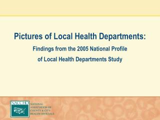 2005 National Profile of Local Health Departments Study