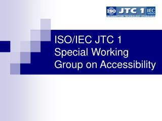 ISO/IEC JTC 1 Special Working Group on Accessibility