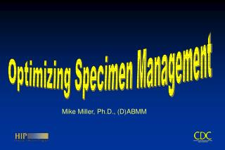 Optimizing Specimen Management