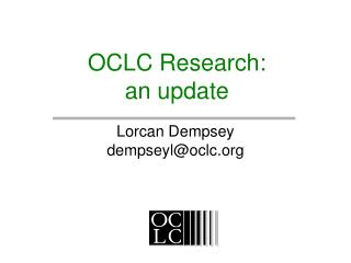 OCLC Research: an update