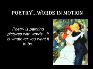 POETRY…WORDS IN MOTION