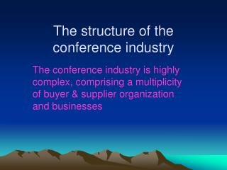 The structure of the conference industry