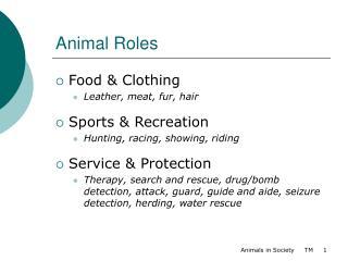 Animal Roles