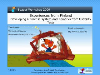 Experiences from Finland Developing a Practise system and Remarks from Usability Tests