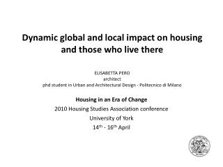 Housing in an Era of Change 2010 Housing Studies Association conference University of York