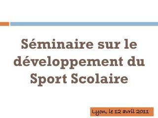 Séminaire sur le développement du Sport Scolaire