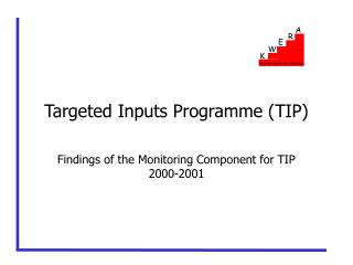 Targeted Inputs Programme (TIP)