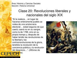 Clase 20: Revoluciones liberales y nacionales del siglo XIX