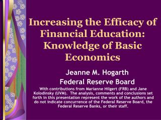 Increasing the Efficacy of Financial Education: Knowledge of Basic Economics