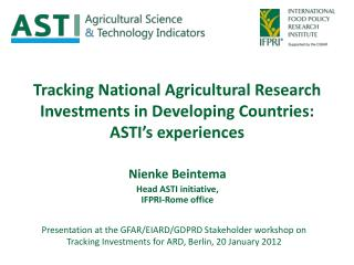 Tracking National Agricultural Research Investments in Developing Countries: ASTI's experiences