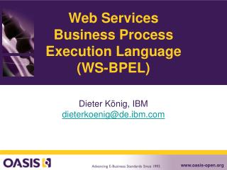 Web Services Business Process Execution Language (WS-BPEL)