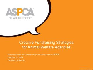 Creative Fundraising Strategies  for Animal Welfare Agencies