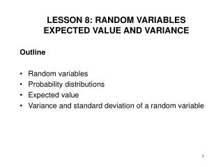 LESSON 8: RANDOM VARIABLES  EXPECTED VALUE AND VARIANCE