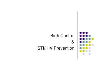 Birth Control & STI/HIV Prevention