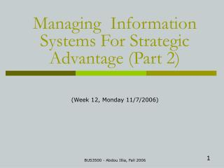 Managing  Information Systems For Strategic Advantage (Part 2)