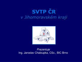SVTP ČR  v Jihomoravském kraji